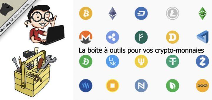 La boite à outils pour vos crypto-monnaies