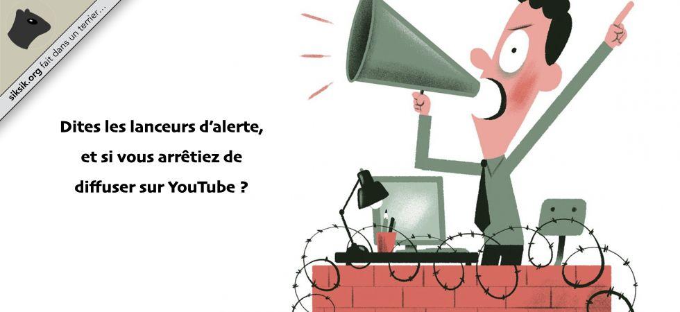 Les lanceurs d'alerte et YouTube