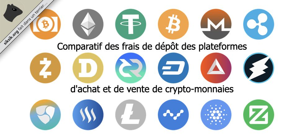 Frais de dépôt des plateformes d'achat et de vente de crypto-monnaies