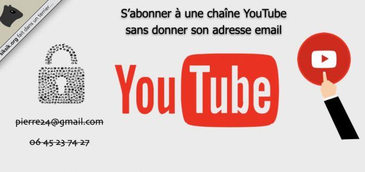 S'abonner à une chaîne YouTube sans donner son adresse email