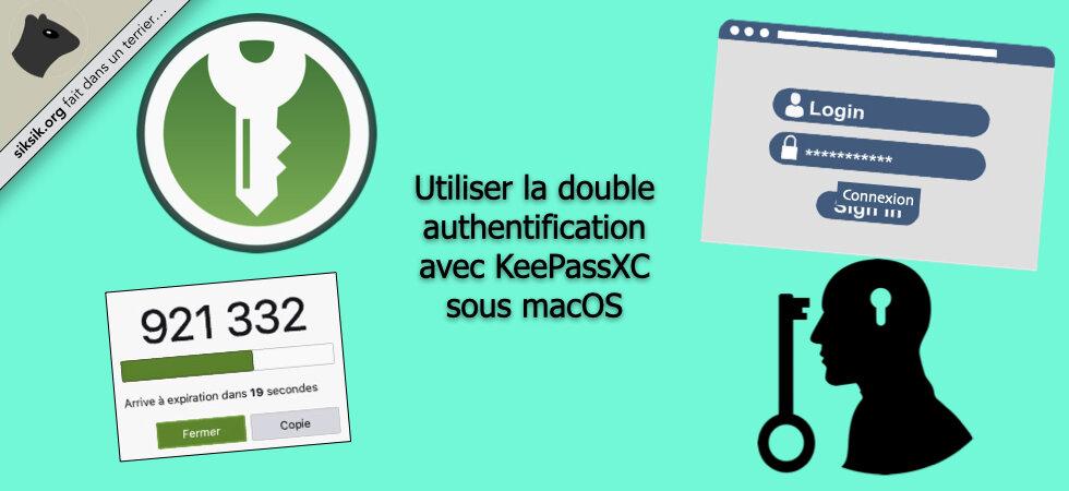 Utiliser la double authentification avec KeePassXC sous macOS (sans smartphone)