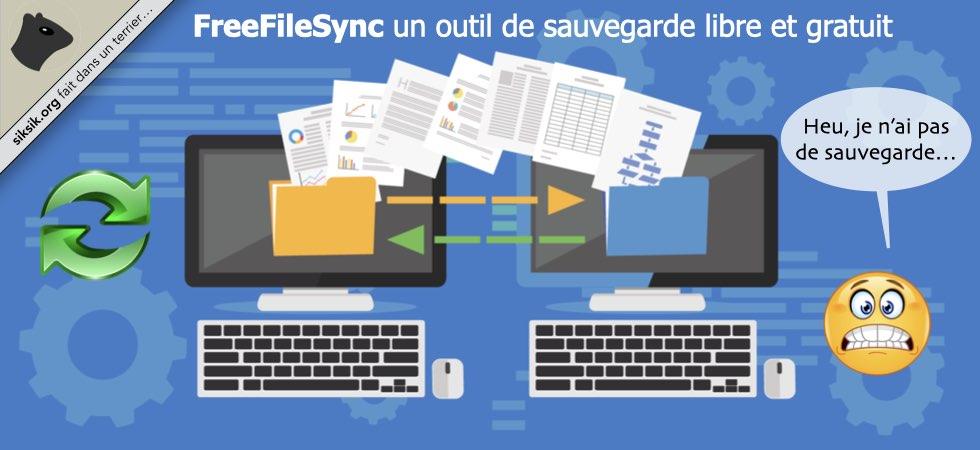 FreeFileSync application de sauvegarde libre et gratuite